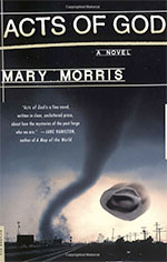 Acts of God Backlist Books by Mary Morris