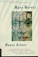 House Arrest- Backlist Books by Mary Morris
