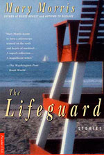 The Lifeguard - Backlist Books by Mary Morris